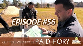 How To Ensure You Are Getting What You Have Paid For When Building A Custom Home I SEGC Vlog #56