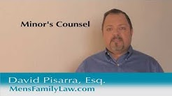 What is a Minor's Counsel - Los Angeles Child Custody Attorney David Pisarra Explains