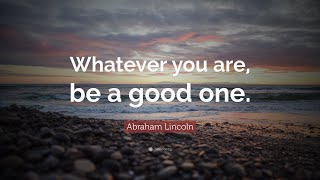 A List Of Famous Abraham Lincoln Quotes