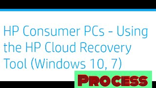 Hp Cloud Recovery Tool Process !!
