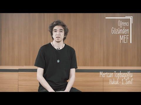 Öğrenci Gözünden MEF Üniversitesi / Mertcan Topbaşoğlu - Hukuk