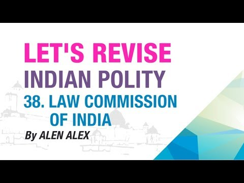 38. LAW COMMISSION OF INDIA | LET'S REVISE SERIES | INDIAN POLITY | NEO IAS