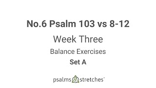 No  6 Psalm 103 vs 8 12 Week 3 Set A