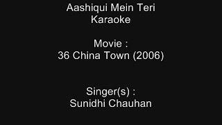 Aashiqui Mein Teri - Karaoke - 36 China Town (2006) - Himesh Reshammiya & Sunidhi Chauhan