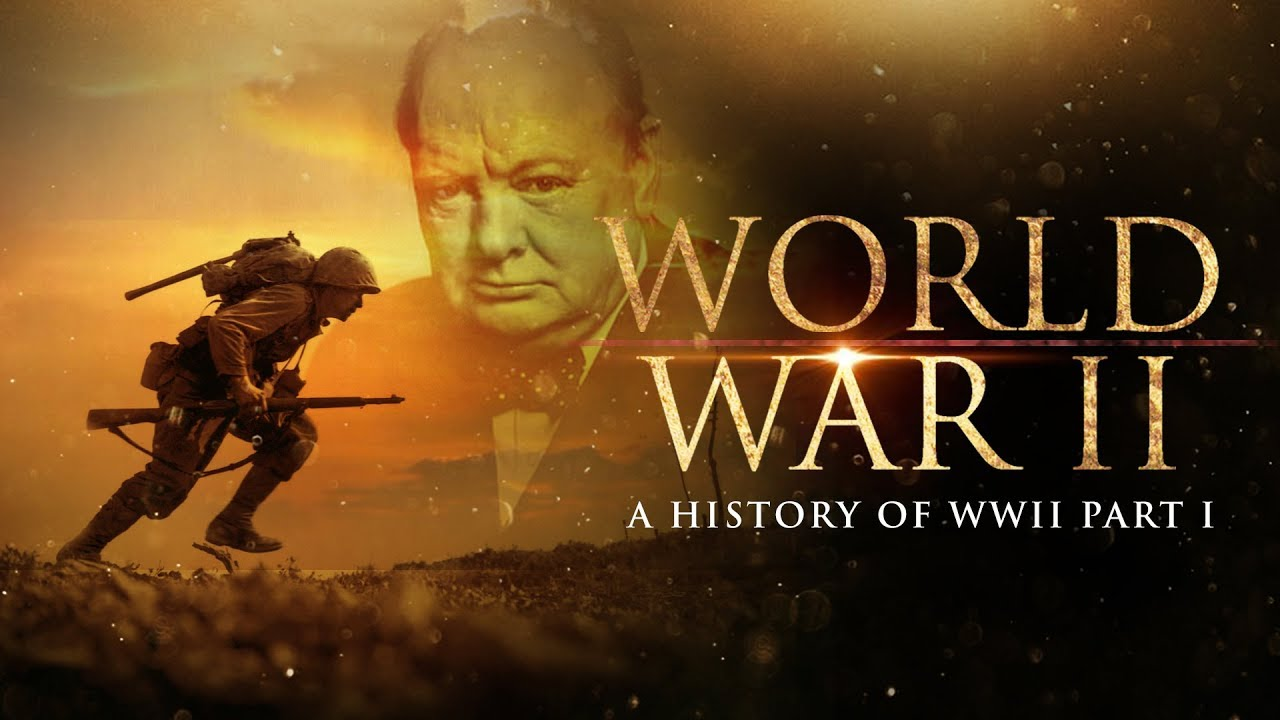 Download World War 2: A History of WWII (Part 1) - Full Documentary