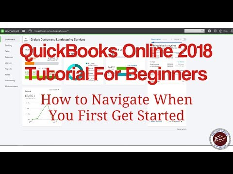 QuickBooks Online 2018 Tutorial For Beginners – Getting Started