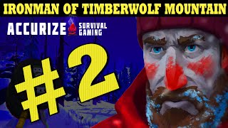 Let's Play The Long Dark - Ironman of Timberwolf Mountain - #2
