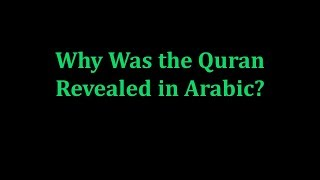 Why Was the Quran Revealed in Arabic?, Appendix 4, Authorized English Version of Quran.