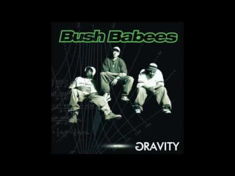 Da Bush Babees - Gravity Full Album HQ CD #RealHipHop67