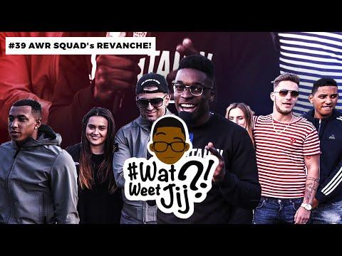 #WATWEETJIJ?! | #38 AWR SQUAD's REVANCHE DEEL 1!