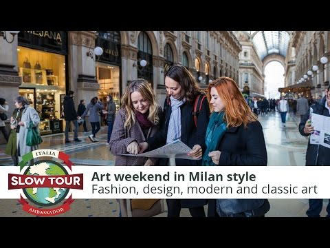Art weekend in Milan style | Italia Slow Tour