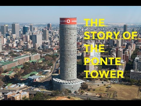 The story of the Ponte Tower Johannesburg✔