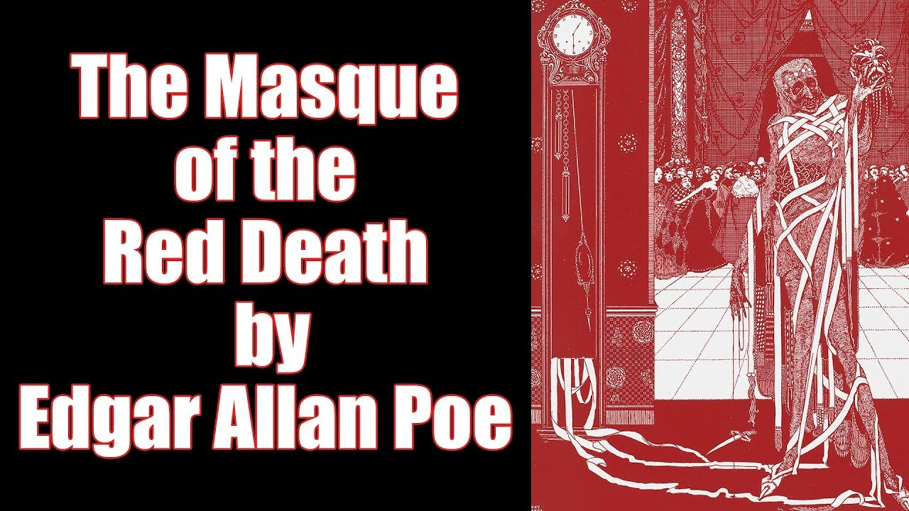 an overview of the masque of the red death by edgar allan poe E a poe's the masque of the red death: symbol vs allegory tamari cheishvili independent scholar, ny, usa the paper is concerned with e a poe's unique.