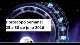 #Predicciones #Horoscopo Semanal 23 al 30 Julio 2016