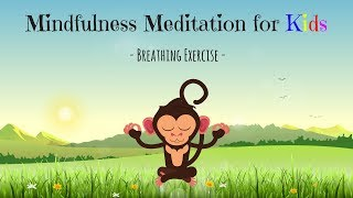 Mindfulness Meditation for Kids | BREATHING EXERCISE | Guided Meditation for Children