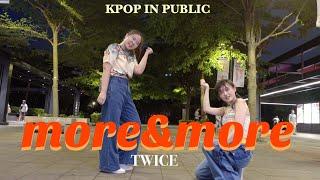 [KPOP IN PUBLIC] 트와이스 (TWICE) - 모앤모 (MORE & MORE) | 커버댄스 Dan…