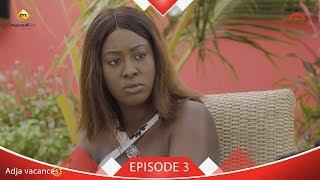 Adja Vacances - Episode 3