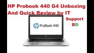 HP Probook 440 G4 Laptop Unboxing and Quick Review