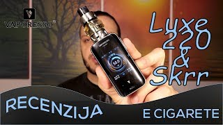 Vaporesso Luxe 220W Kİt & SKRR Sub Ohm Tank | Review