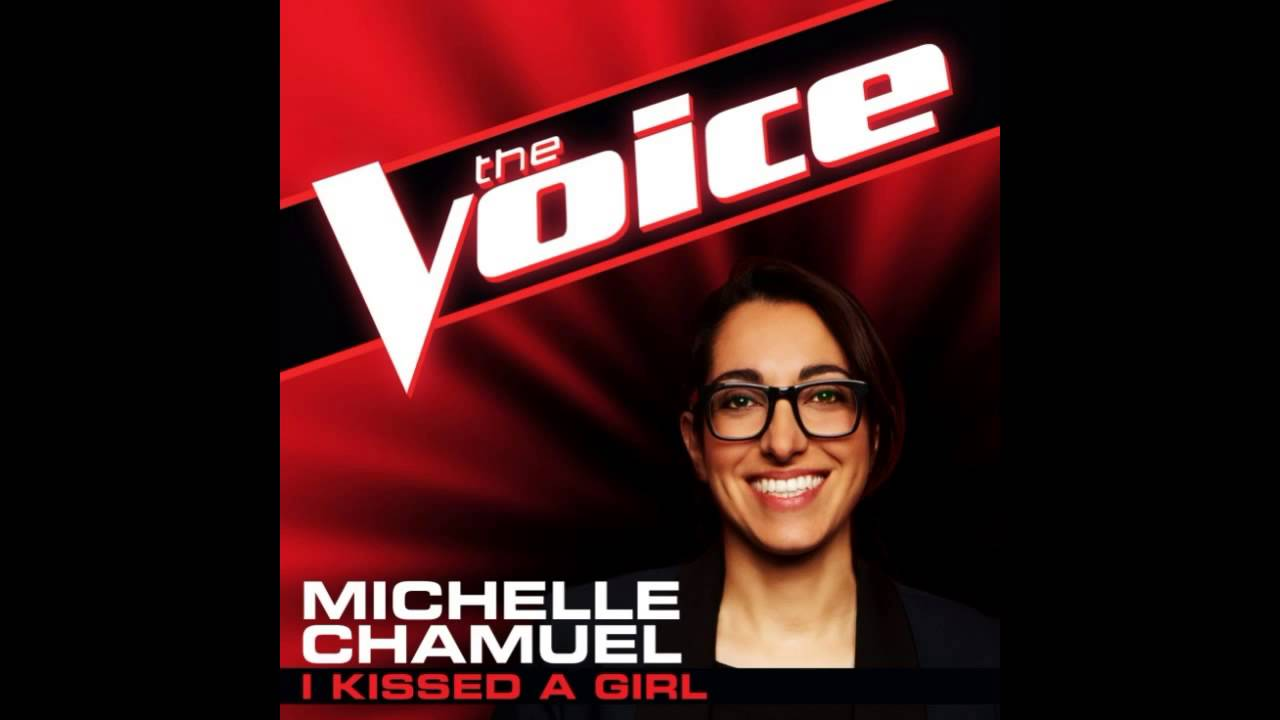 Michelle Chamuel I Kissed A Girl The Voice Studio Version Youtube
