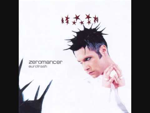Zeromancer - EuroTrash - Send me an angel