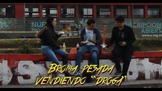VENDIENDO DROGA EN LA CALLE//BROMAS PESADAS//SIENDOKAM