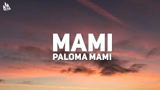 Paloma Mami - Mami (Letra / Lyrics)