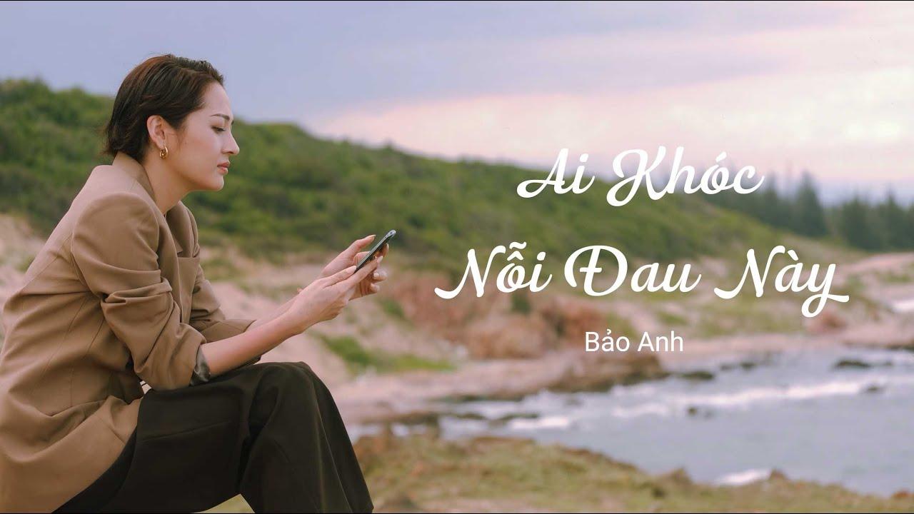 Ai Khóc Nỗi Đau Này (Lyrics Music Video) | Bảo Anh (New version 2020)