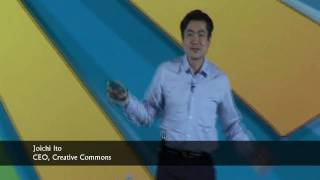 Digitally Open -  Joichi Ito, CEO, Creative Commons