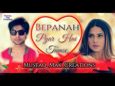 Bepanah Pyar Hai Tumse | Bepanah Serial Title Song Lyrical