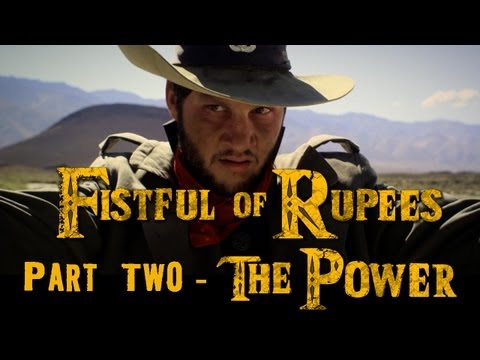 """FISTFUL OF RUPEES 2 of 3 """"The Power"""" - Zelda / Western Mash-up"""