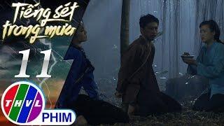 Tập mới THVL | Tiếng sét trong mưa - Tập 11[4]: Lũ mắng Hiểm là đồ lòng dạ độc ác khiến cô đau lòng