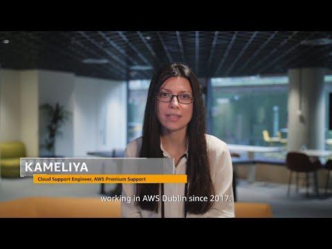 Meet Kameliya, AWS Premium Support, Dublin