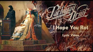 Parkway Drive - I Hope You Rot (Lyric Video)