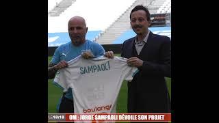 OM : Jorge Sampaoli présenté officiellement aujourd'hui
