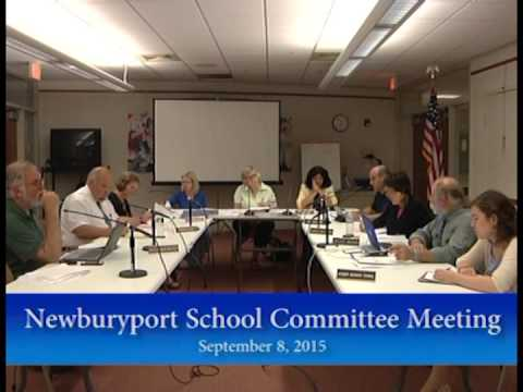 Newburyport School Committee Meeting September 8, 2015 ...