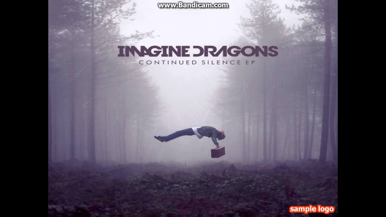 Demons Imagine Dragons Continued Silence EP - YouTube