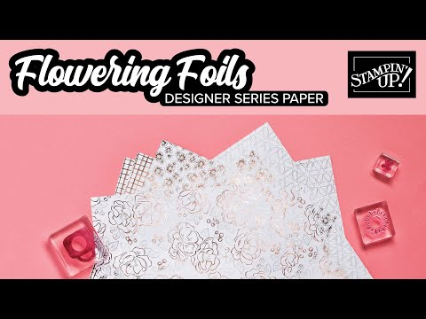 Flowering Foils Designer Series Paper | Sale-A-Bration