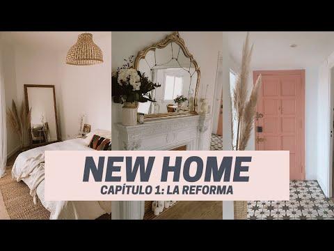 NEW HOME | Cap. 1: LA REFORMA DE NUESTRO PISO
