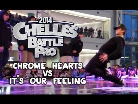 Chrome Hearts vs It's Our Feeling   STRIFE.   Chelles Battle Pro Korea 2014