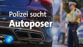 Tuning: Die Polizei sucht Autoposer