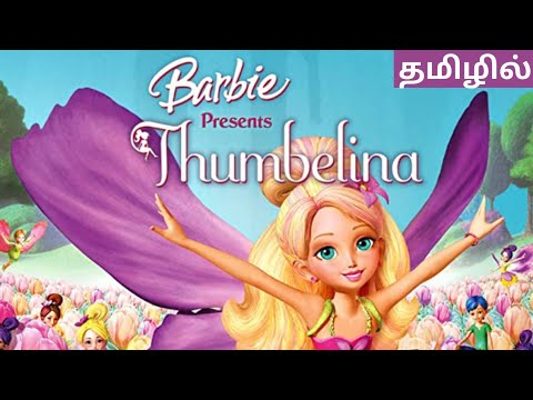 Download Barbie Thumbelina Tamil Explanation   Barbie full Movie Tamil dubbed