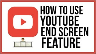 How To Use The YouTube End Screen Editor For Your Videos - YouTube Tutorial