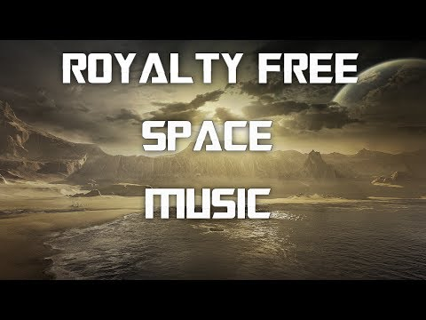 Royalty Free Music [Space/Ambient/Fantasy] #14 - The Cosmos