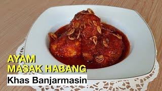 Ayam Masak Habang Khas Banjar Kalimantan Selatan | Masakan Banjar Kalimantan Selatan