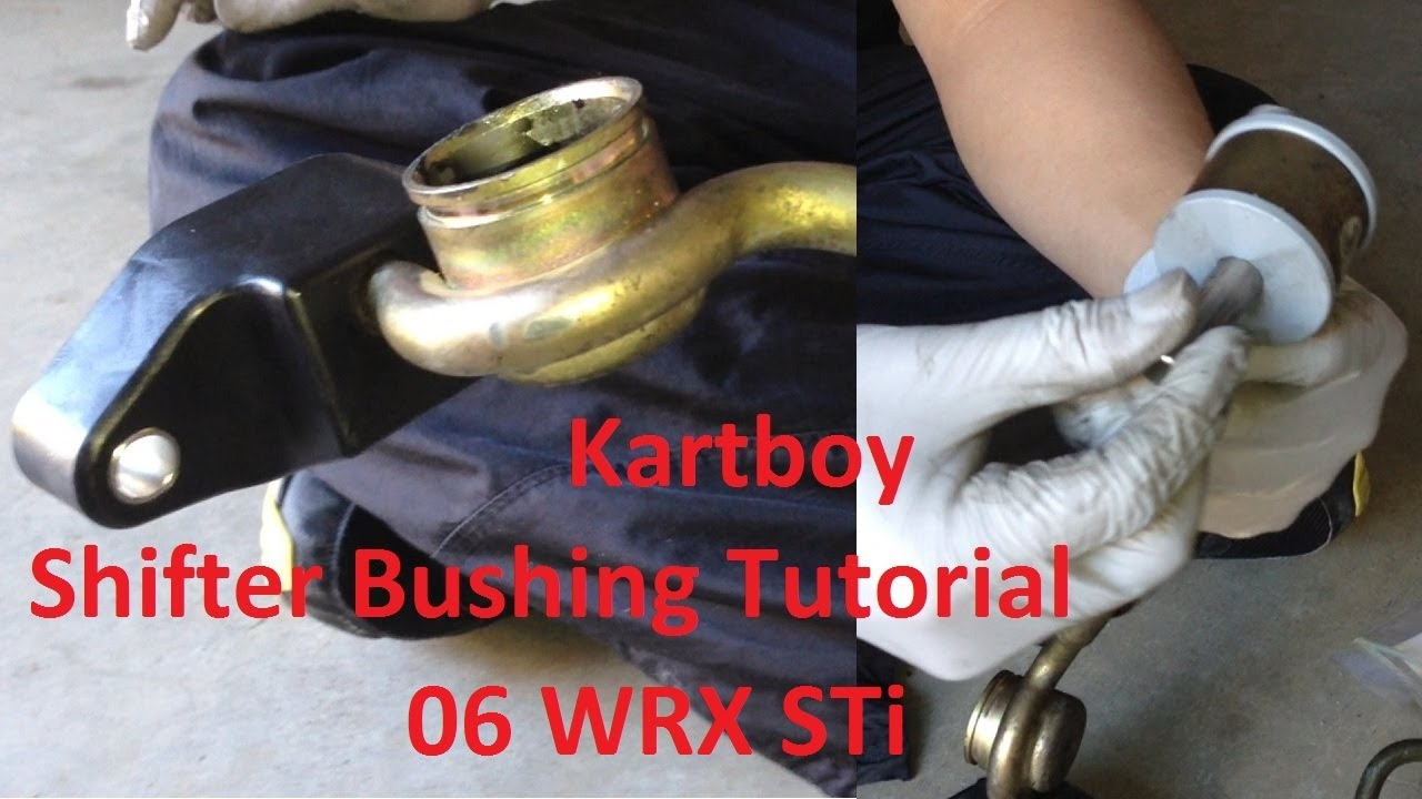 Tutorial Kartboy Front And Rear Shifter Bushings On 2006