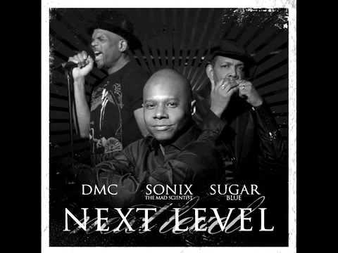 Next Level feat. DMC (Run-DMC) & Sugar Blue
