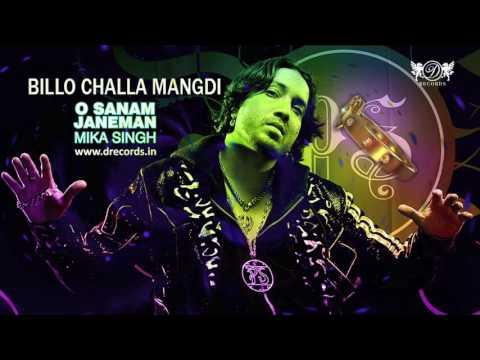 Billo Challa Mangdi | Mika Singh | Full Audio Song | DRecords
