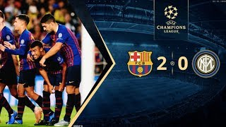 Download Video Barcelona vs Inter Milan [2-0], Champions League, Group Stage 2018 - MATCH REVIEW MP3 3GP MP4