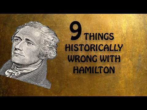 9 Things Historically Wrong with the Musical Hamilton
